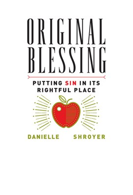 Original blessing by Danielle Shroyer