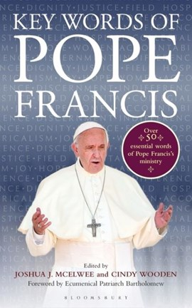 Key Words of Pope Francis TPB by Joshua J. McElwee