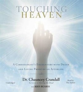 Touching heaven by Dr Chauncey Crandall