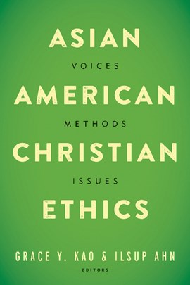 Asian American Christian ethics by Grace Y. Kao