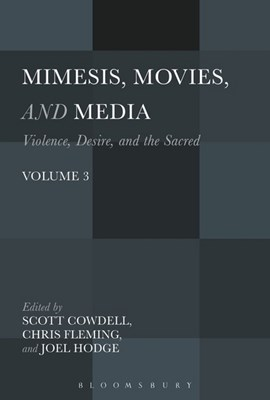 Mimesis, movies, and media by Canon Dr Scott Cowdell