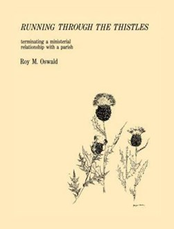 Running Through the Thistles by Roy M. Oswald