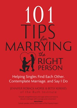 101 tips for marrying the right person by Jennifer Roback Morse