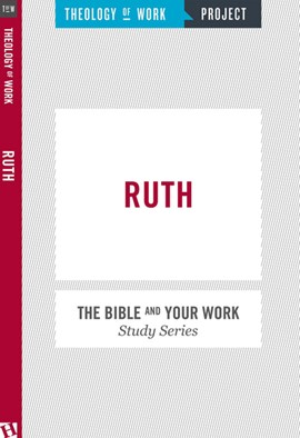Ruth by Theology of Work Project
