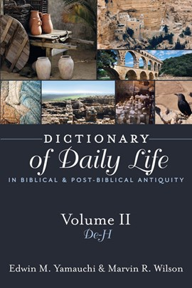Dictionary of daily life in biblical and post-biblical antiquity. Volume II De-ma by Edwin M Yamauchi