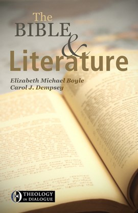 The Bible and literature by Elizabeth Michael Boyle