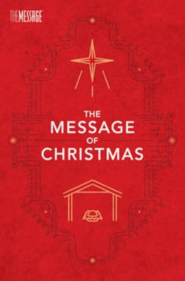 Message of Christmas-MS-Campaign by Eugene H Peterson