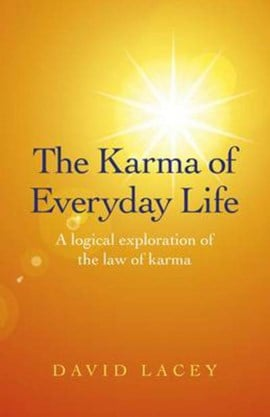 The karma of everyday life by David Lacey