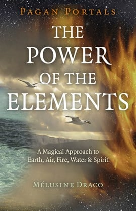 The power of the elements by Mélusine Draco