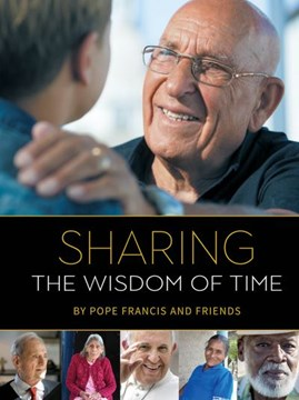 Sharing The Wisdom of Time H/B by Pope Francis