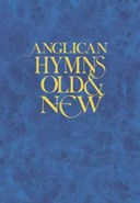 Anglican Hymns Old and New