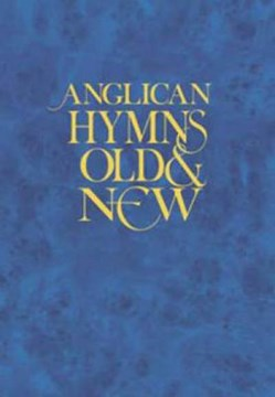 Anglican Hymns Old and New by