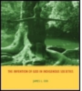 The invention of God in indigenous societies by James Cox