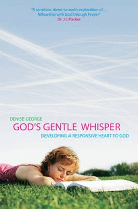 God's Gentle Whisper by Denise George