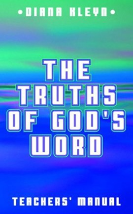 Teachers' manual for the catechism booklet The truths of God's word by D. M Kleyn