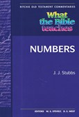 What the Bible Teaches - Numbers
