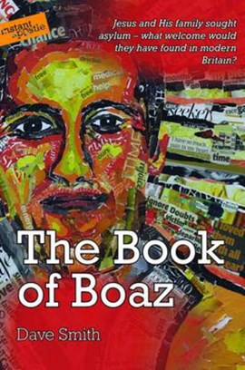 The book of Boaz, or, It's amazing what you can do when you don't know what you can't do! by Smith, Dave