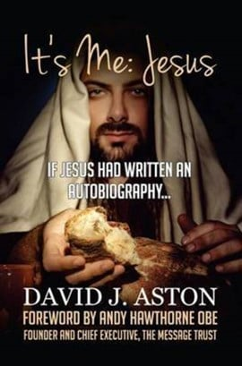 It's me - Jesus by David J. Aston