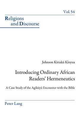 Introducing ordinary African readers to hermeneutics by Johnson Kinyua