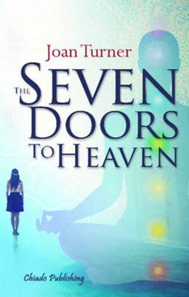 Seven Doors to Heaven by Joan Turner