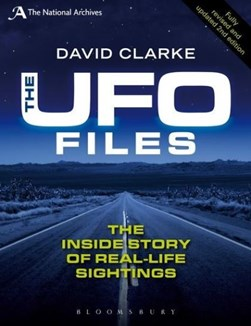 The UFO files by David Clarke