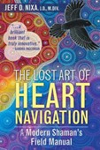 The lost art of heart navigation