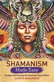 Shamanism made easy