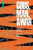 Gods, man, and war. Volume 2