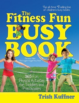 The fitness fun busy book by Trish Kuffner