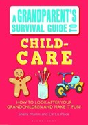 A grandparent's survival guide to child-care