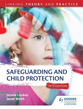 Safeguarding and child protection by Jennie Lindon