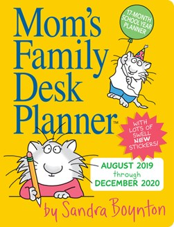 Mom's Family Desk Planner Calendar 2020 by Sandra Boynton