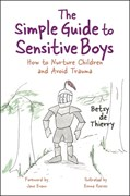 The simple guide to raising sensitive boys