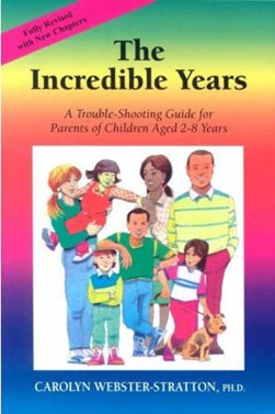 The incredible years by Carolyn Webster-Stratton