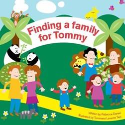 Finding a family for Tommy by Rebecca Daniel