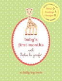Baby's First Months with Sophie la girafe¬