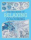 The big book of relaxing colouring