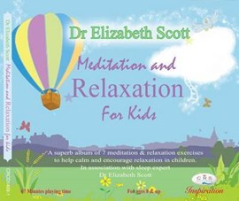 Meditation and Relaxation for Kids by