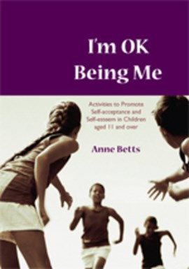 I'm OK being me by Anne Betts