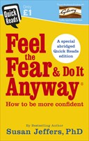 Feel the fear & do it anyway