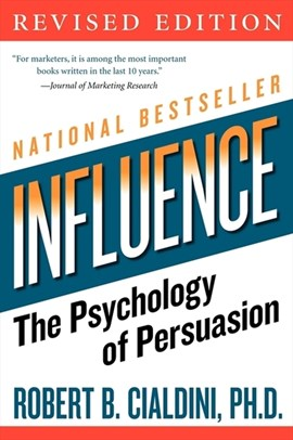 Influence by Robert B Cialdini