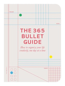 The 365 bullet guide by Zennor Compton