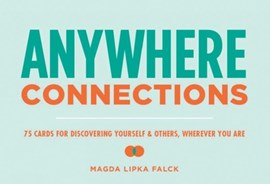 Anywhere Connections by Magda Lipka Falck