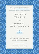 Timeless Truths for Modern Mindfulness