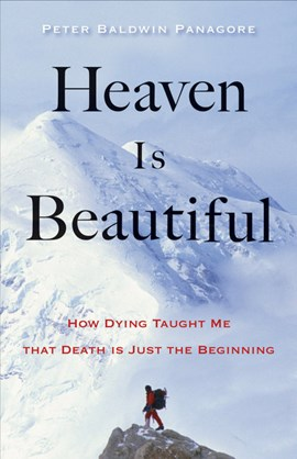 Heaven is beautiful by Peter Baldwin Panagore
