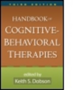 Handbook of cognitive-behavioral therapies by Keith S. Dobson