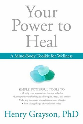 Your power to heal by Henry Grayson