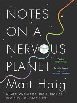 Notes On A Nervous Planet H/B by Matt Haig