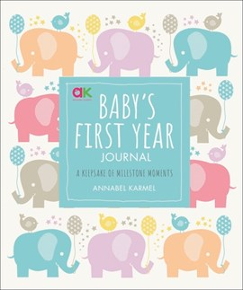 Baby's First Year Journal by Annabel Karmel