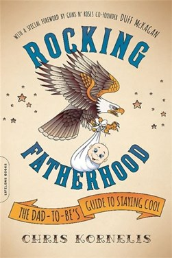 Rocking fatherhood by Chris Kornelis